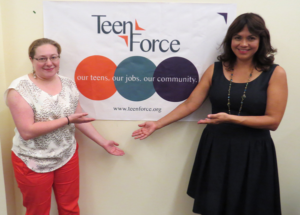 Photo by Marty Cheek  Julie Berkovatz, TeenForce foster youth coordinator, and Claudia Rossi, TeenForce regional business development manager.