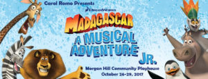 Madagascar - A Musical Adventure Jr. @ Morgan Hill Community Playhouse | Morgan Hill | California | United States