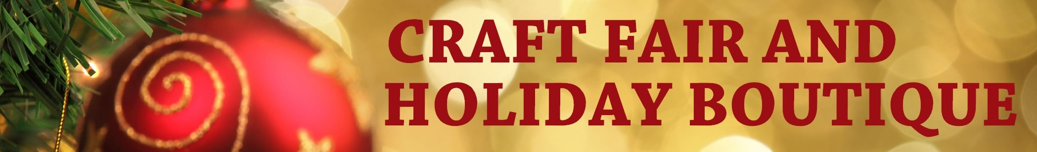 4th Annual Craft Fair and Holiday Boutique