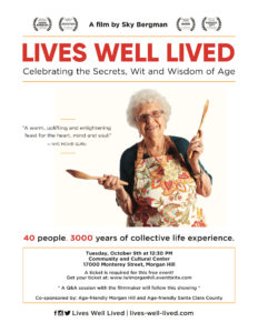Lives Well Lived Film Screening @ Morgan Hill Community & Cultural Center  | Morgan Hill | California | United States