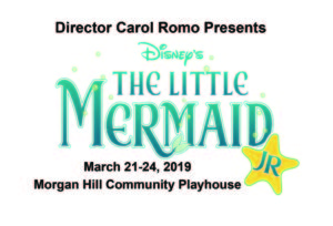 Disney's The Little Mermaid Jr. @ Morgan Hill Community Playhouse | Morgan Hill | California | United States