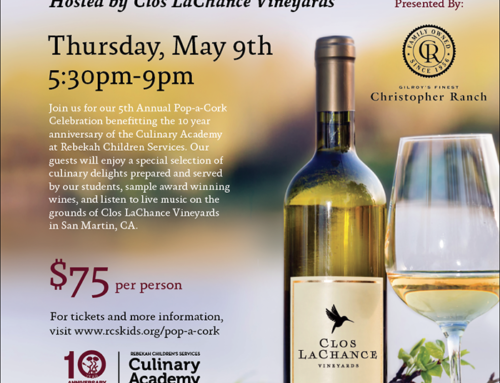 May 9: Pop-a-Cork at Clos LaChance Vineyards for Culinary Academy