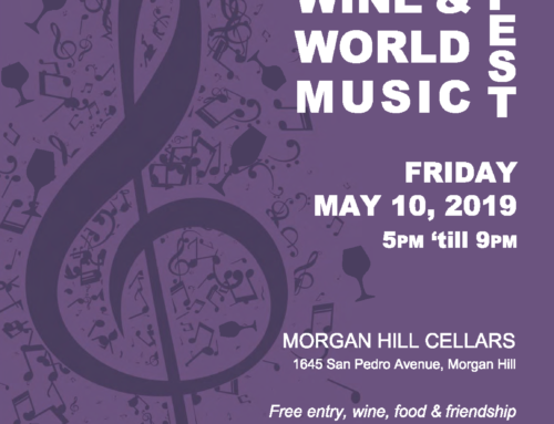 May 10: Wine and World Music Fest at Morgan Hill Cellars