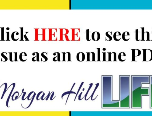 Archive: Published in the May 8 – 21, 2019 issue of Morgan Hill Life