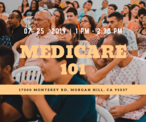 Medicare 101 @ Community and Cultural Center | Morgan Hill | California | United States