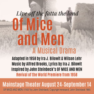 "The Western Stage Presents ""Of Mice and Men,"" A Musical Drama @ Hartnell College Performing Arts Center, Mainstage 