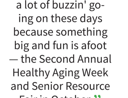 The Buzz at The Hub . . . with Dorie Sugay: Senior Resource Fair will conclude Healthy Aging Week in MH