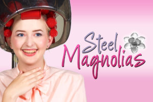 SVCT Presents the Heartwarming Play Steel Magnolias @ Morgan Hill Community Playhouse