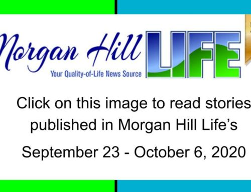 Archive: Stories published in the September 23 – October 6, 2020 issue of Morgan Hill Life