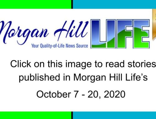 Archive: Stories published in the October 7 – 20, 2020 issue of Morgan Hill  Life
