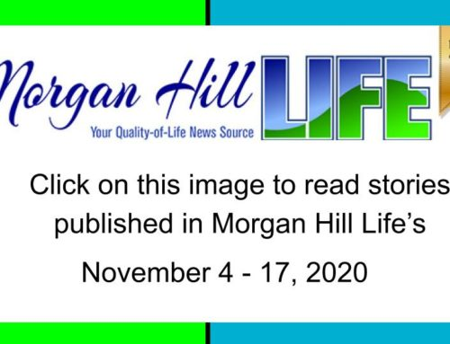 Archive: Stories published in the November 4 – 17, 2020 issue of Morgan Hill Life