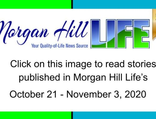 Archive: Stories published in the October 21 – November 3, 2020 issue of Morgan Hill Life