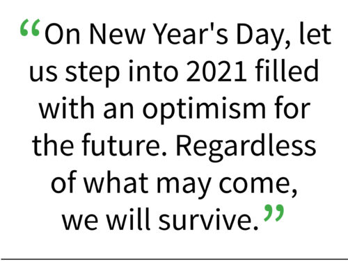 Editorial: 2020 was filled with challenges, here's to a brighter 2021