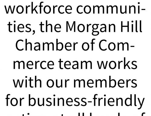 Chamber by Brittney Sherman: Morgan Hill Chamber takes several stances to advocate for local businesses