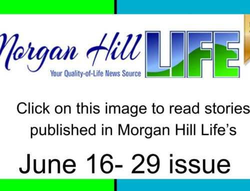 Archive: Stories published in the June 16 – 29, 2021 issue of Morgan Hill Life